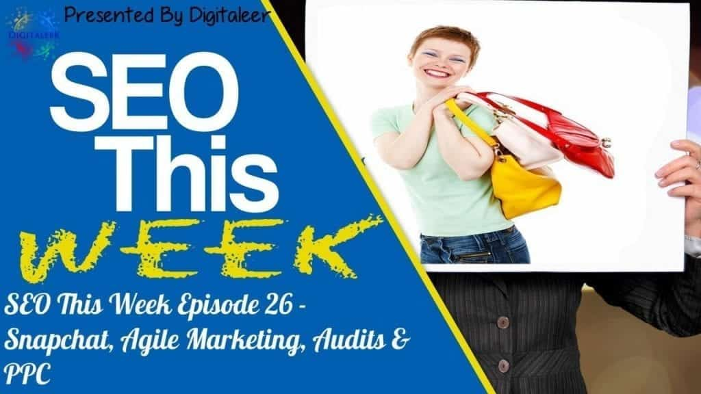 SEO This Week Episode 26
