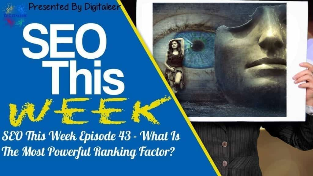 SEO This Week Episode 43