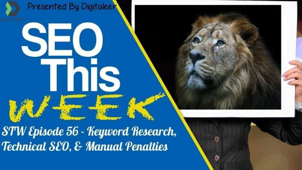 SEO This Week Episode 56