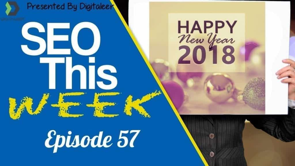 SEO This Week Episode 57