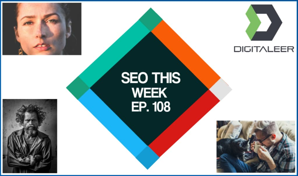 SEO This Week Episode 108