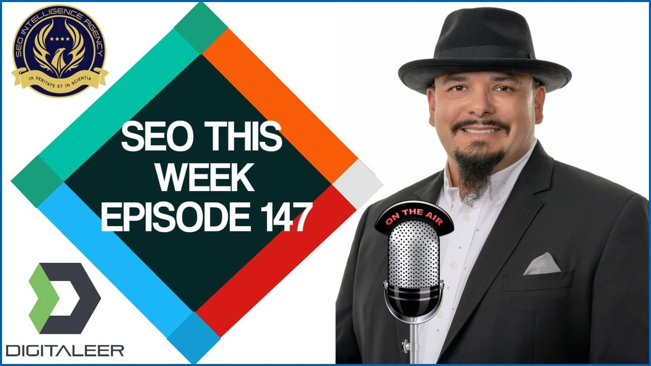 SEO This Week Episode 147